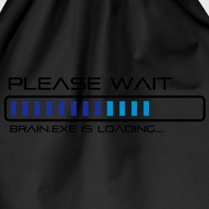 Please Wait - Brain.exe is loading. Tee shirts - Sac de sport léger
