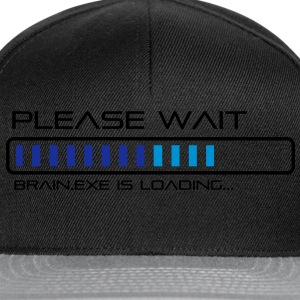 Please Wait - Brain.exe is loading. Tee shirts - Casquette snapback