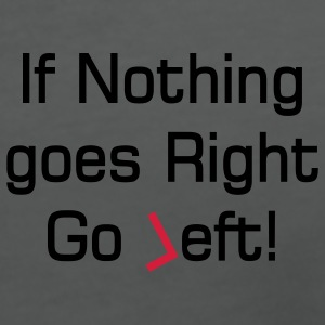 nothing goes right text Polo Shirts - Women's V-Neck T-Shirt