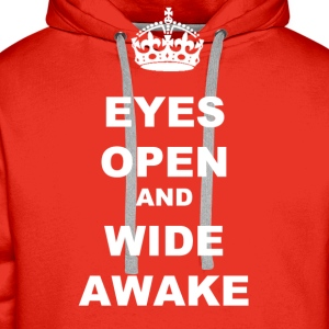 EYES OPEN WIDE AWAKE - Men's Premium Hoodie