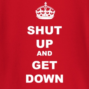 SHUT UP AND GET DOWN - Baby Long Sleeve T-Shirt
