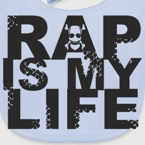 rap is my life T-shirts - Baby økologisk hagesmæk