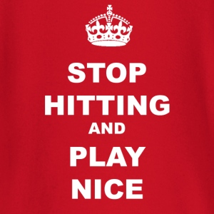 STOP HITTING AND PLAY NICE - Baby Long Sleeve T-Shirt
