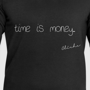 Cliché - time is money - Men's Sweatshirt by Stanley & Stella