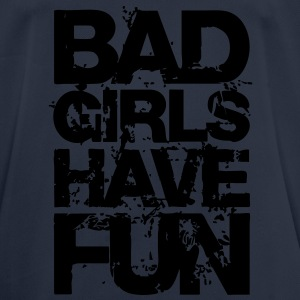 BAD GIRLS HAVE FUN - Männer T-Shirt atmungsaktiv