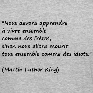 Citation Martin Luther King - Tee shirt près du corps Homme