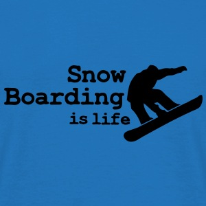 Snow boarding is life with snowboarding Bags  - Men's T-Shirt