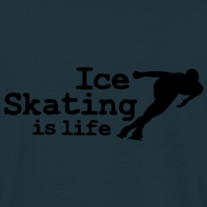 Ice skating is life with speed skater Coats & Jackets - Men's T-Shirt