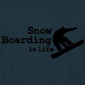 Snow boarding is life with snowboarding Jackor - T-shirt herr