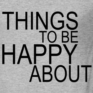 things to be happy about Sweat-shirts - Tee shirt près du corps Homme