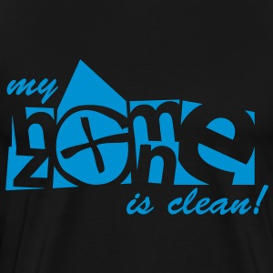 my homezone is clean! - 1color - T-shirt Premium Homme