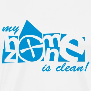 my home zone is clean Pullover - Männer Premium T-Shirt