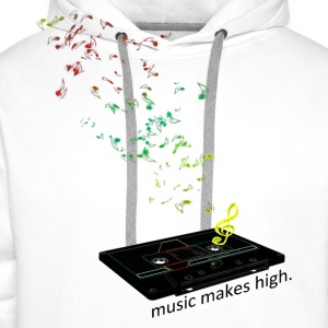music makes high. - Männer Premium Hoodie