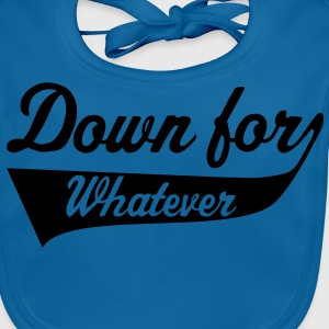 Down For Whatever Camisetas niños - Babero ecológico bebé