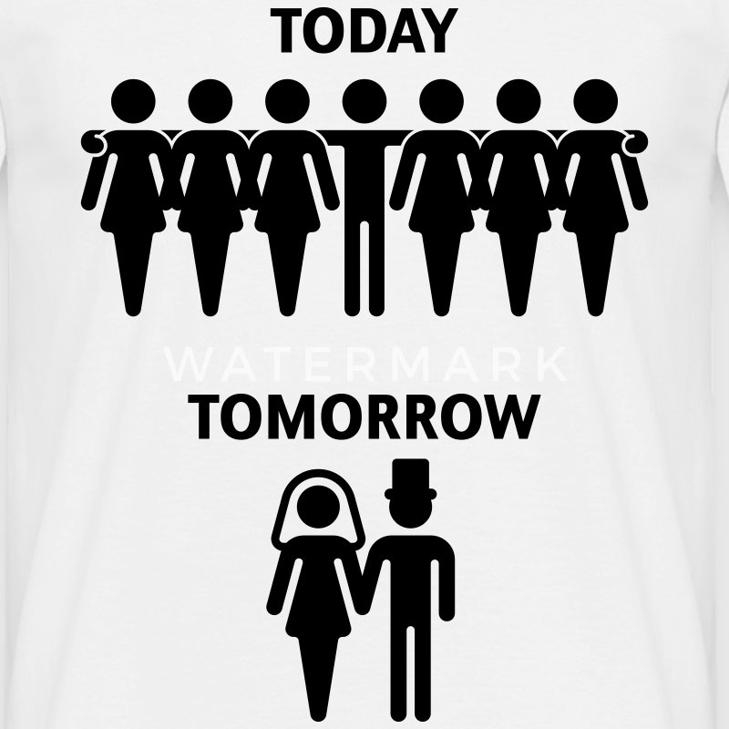 Today - Tomorrow (Stag Night / Junggesellenabschied) T-Shirt - Men's T-Shirt