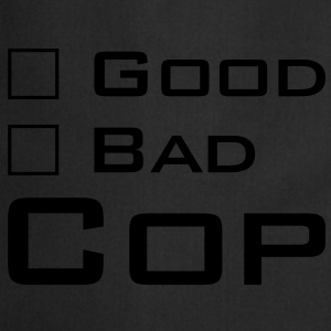 Good Cop -- Bad Cop T-Shirts - Kochschürze