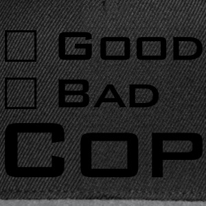 Good Cop -- Bad Cop T-Shirts - Snapback Cap