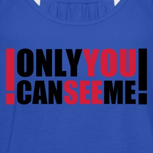 only you can see me :-: - Vrouwen tank top van Bella