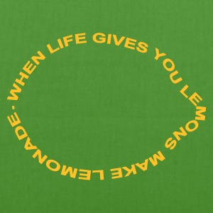 when life gives you lemons make lemonade :-: - EarthPositive Tote Bag