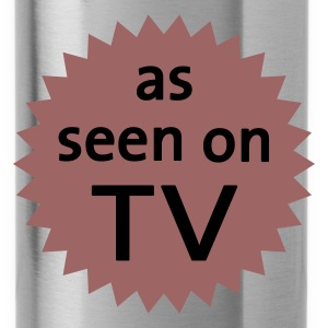 As Seen On TV :-: - Drinkfles