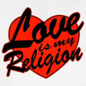 love is my religion Sweat-shirts - Casquette classique