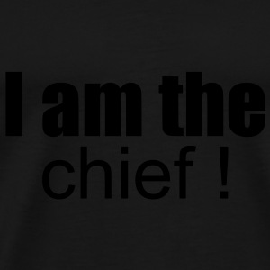 i am the chief ! Bags  - Men's Premium T-Shirt