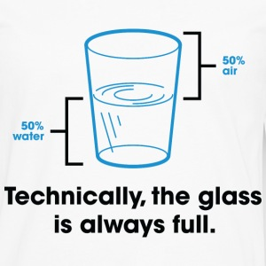 Glass Is Always Full 2 (dd)++ T-Shirts - Men's Premium Longsleeve Shirt