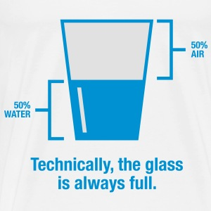 Glass Is Always Full 1 (2c)++ Tassen - Mannen Premium T-shirt