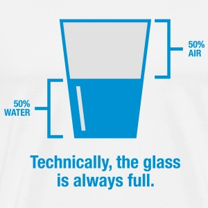 Glass Is Always Full 1 (2c)++ Bags  - Men's Premium T-Shirt