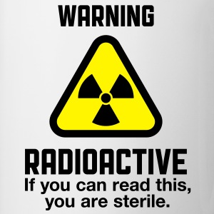 Warning Radioactive 2 (2c)++ Tabliers - Tasse