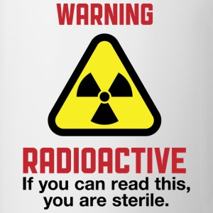 Warning Radioactive 2 (dd)++ Tee shirts - Tasse