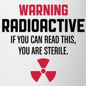 Warning Radioactive 1 (2c)++ Tee shirts - Tasse
