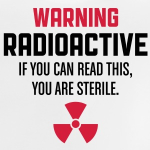 Warning Radioactive 1 (2c)++ Kids' Shirts - Baby T-Shirt
