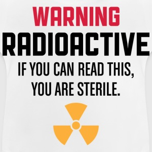 Warning Radioactive 1 (dd)++ Kids' Shirts - Baby T-Shirt
