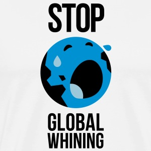 Stop Global Whining 1 (3c)++ Sweaters - Mannen Premium T-shirt
