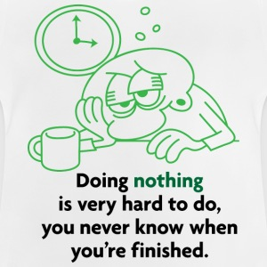 Doing Nothing Is Hard 2 (dd)++ T-shirt bambini - Maglietta per neonato