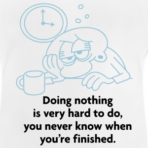 Doing Nothing Is Hard 2 (2c)++ Barn-T-shirts - Baby-T-shirt