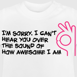 Im Sorry I Cant Hear You 1 (2c) Barneskjorter - Baby-T-skjorte