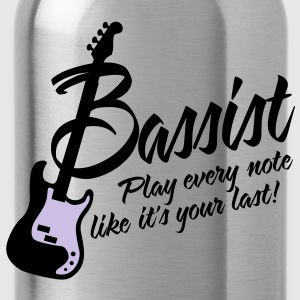 bassist play every note like its your last T-shirts - Drinkfles