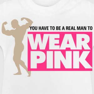 Real Man Wear Pink 2 (dd)++ Kinder shirts - Baby T-shirt