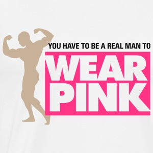 Real Man Wear Pink 2 (dd)++ Sweaters - Mannen Premium T-shirt