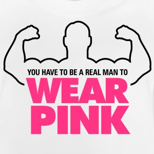 Real Man Wear Pink 1 (2c)++ Barn-T-shirts - Baby-T-shirt