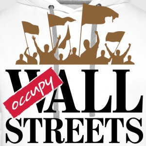 Occupy Wall Streets 3 (dd)++ T-Shirts - Men's Premium Hoodie