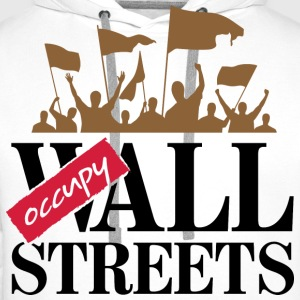 Occupy Wall Streets 3 (dd)++ T-shirts - Mannen Premium hoodie