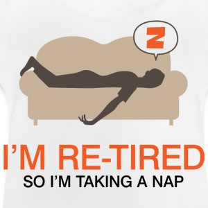 Retired Taking Nap 4 (dd)++ Kinder shirts - Baby T-shirt