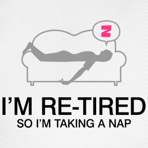 Retired Taking Nap 2 (dd)++ T-shirt - Cappello con visiera