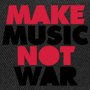 Make Music Not War Tee shirts - Casquette snapback