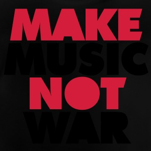 Make Music Not War Børne sweatshirts - Baby T-shirt