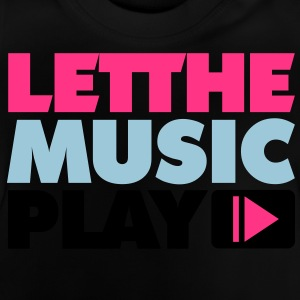 Let The Music Play Børne sweatshirts - Baby T-shirt