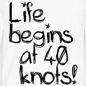 Life begins at 40 knots T-skjorter - Premium langermet T-skjorte for menn